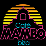 Café Mambo Ibiza - 3rd Feb - Even In A Rainy Day You Must Have HOT FUN