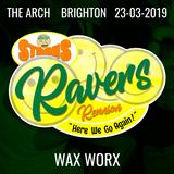 Wax Worx (live DJ set) - Sterns Ravers Reunion - Here We Go Again - 23/03/19