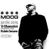 V-Obsession @ MOOG (BCN, 30.12.2015)
