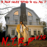 NTRP #14 Is your house trying to kill you ?