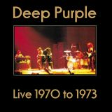 Deep Purple Live 1970 to 1973