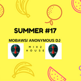 summer#17 MIX 2 HOUSE