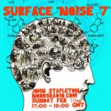 Surface Noise: 10th February '19