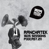 1605 Podcast 211 with RanchaTek