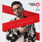 Supreme Radio Episode 66 - DJ Obscene