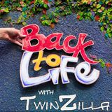 Back2LIFE Sessions with TwinZilla (No Commentary)