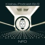 NFO - Kilabau Techno Podcast Ep.9