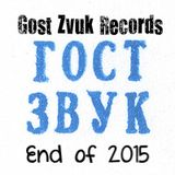 Gost Zvuk Records Mix of Mixes