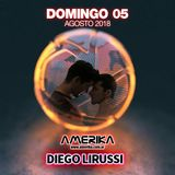 Domingo 05 de Agosto - Sundays Dance Amerika - DJ Diego Lirussi
