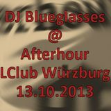 DJ Blueglasses - Afterhour @ LClub Würzburg 13.10.2013