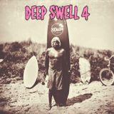 Deep swell 4