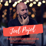 Tech House Session Joel Pujol Buenos Aires 02-Feb-18