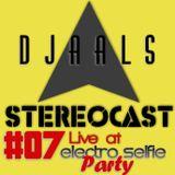 A A L S Live STEREOCAST #07 @ Electro Selfie Party (Remake Set)