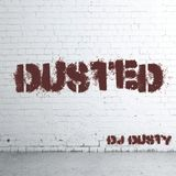 DUSTED-DJ DUSTY (Remixes,Edits And Blends By Dj Dusty)