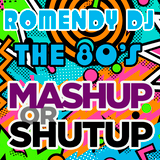 Mash Up Or Shut Up 80's