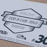 Rub-a-dub Ting! Program 30- 13/02/2017