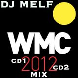 WMC2012 Mix by Dj Melf