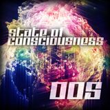 State of Consciousness 005