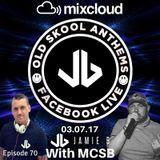 Jamie B's Old Skool Anthems On Facebook Live 03.07.17
