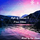 Night Of Rawness 2 (X - Mas Edition) - Mixed By Tim Gläser