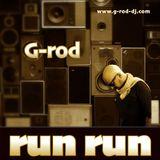 G-rod - run run