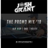 HIP HOP | RNB | HOUSE (PROMO MIX '18)  - @JOSHGRANTDJ