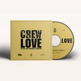 CREW LOVE Mixtape