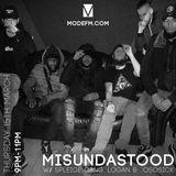 15/03/18 - Misundastood W/ Spleige Gang, Logan & Jososick - Mode FM