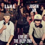 D.A.M.B. & Justin Jay live at The Deep End (San Diego)