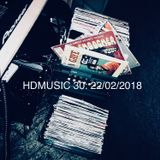 HDMUSIC 30: 22/02.2018