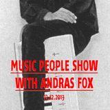 Music People Show w/ Andras Fox @ Basso Radio 13.12.2013