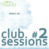 Club Sessions #2