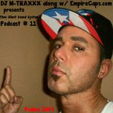 DJ M-TRAXXX along w/ EmpireCaps.com presentz Thee Silent Sound System Podcast # 11 - April 5th 2014'
