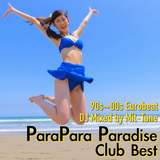 Parapara Paradise Club Best Mix