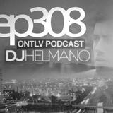 ONTLV PODCAST - Trance From Tel-Aviv - Episode 308 - Mixed By DJ Helmano