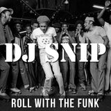 Snip - Roll with The Funk (01-2019)