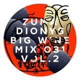 Zuma Dionys - Big Wine Mix 031 [vol.2]