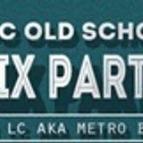 MOC Old Skool Mix Party (Xmas Weekend) 12-28-15
