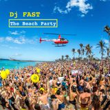 Dj FAST - The Beach Party