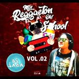 MIX REGGAETON OLD SCHOOL VOL. 02