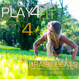 Play4FIT >04 - Brasil Beats