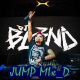 JUMP MIX - DJ BL3ND ✗_D