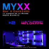 Le MYXX - Biarritz | Live Mix Session 18.04.15