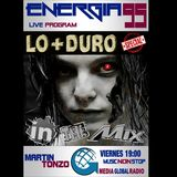 Energia 95 Session XX - Viernes 22 de Julio - Lo + Duro In The Mix
