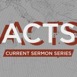 Faithfulness: Small Steps That Change Everything - Acts 8-10