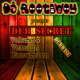 Dub Secret Vol. 4: Version Excursion