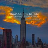 BACK ON THE STREET: Music from The Loft by NICK PRICE: Voice Over intro by Saif AK.........enjoy