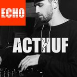 "Radio ""ECHO"" presents ""Weekend guest mix"" from - ACTHUF (27/01/2017) By Radio ECHO"