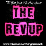 THE REV-UP!: The Fourth Deadly Mix of King Cabernet