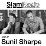 Slam Radio 061 Sunil Sharpe